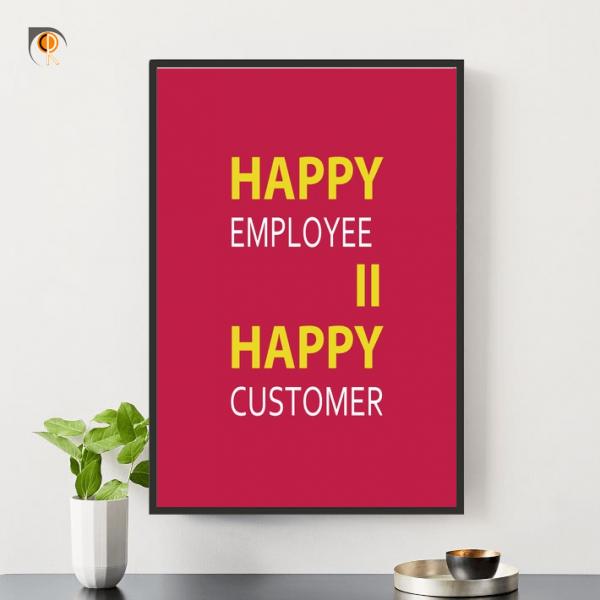 Tranh Động Lực - Happy employee happy customer